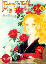 Don't Tell My Husband Vol. 1 - Kei Kousaki