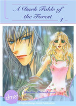 A Dark Fable of the Forest Vol.1 - Yuriko Matsukawa
