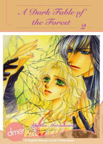 A Dark Fable of the Forest Vol.2 - Yuriko Matsukawa
