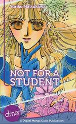Not For A Student - Yuriko Matsukawa