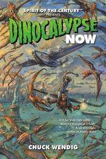 Dinocalypse Now - Christian N. St. Pierre