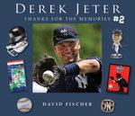 Derek Jeter #2 : Thanks for the Memories - David Fischer