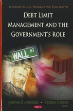 Debt Limit Management & the Government's Role : Navigating the Shifting Landscape