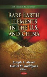 Rare Earth Elements in the U.S. & China