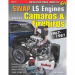 SWAP LS Engines into Camaros and Firebirds 1967-1981 - Eric McClellan
