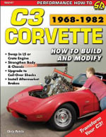 Corvette C3 Performance Projects : How to Build and Modify - Chris Petris