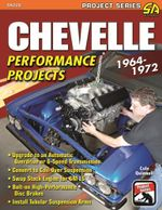 Chevelle Performance Projects : 1964-1972 - Cole Quinnell