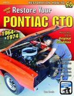 How to Restore Your GTO : 1964-1974 - Don Keefe