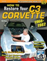 How to Restore Your Corvette : 1968-1982 - Walt Thurn