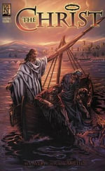 The Christ : Graphic Novel (Vol. 1) - Ben Avery