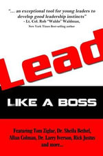 Lead : Like a Boss - Tom Ziglar