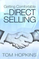 Getting Comfortable with Direct Selling - Tom Hopkins