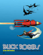 Buck R in the 25th Century 1937-1940 : The Complete Newspaper Sundays Volume 3 - Rick Yager