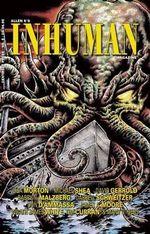 Inhuman #6 - Wilum H Pugmire