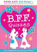 B.F.F. Quizzes : A Stinky Selection of Stomach-turning Trivia! - Isabel B. Lluch