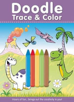 Doodle Trace & Color with Crayons - Alex A Lluch