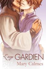 L'ange gardien - Mary Calmes