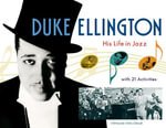 Duke Ellington : His Life in Jazz with 21 Activities - Stephanie Stein Crease