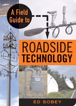 A Field Guide to Roadside Technology - Ed Sobey