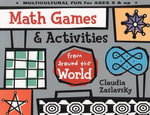 Math Games & Activities from Around the World - Claudia Zaslavsky