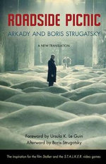 Roadside Picnic : Rediscovered Classics - Arkady Strugatsky