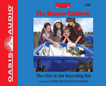 The Clue in the Recycling Bin : Boxcar Children - Gertrude Chandler Warner