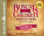 The Boxcar Children Collection, Volume 41 : Superstar Watch, the Spy in the Bleachers, the Amazing Mystery Show - Gertrude Chandler Warner