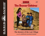 The Mystery of the Lost Village - Gertrude Chandler Warner