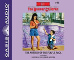 The Mystery of the Purple Pool - Gertrude Chandler Warner