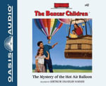 The Mystery of the Hot Air Balloon - Gertrude Chandler Warner