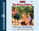 The Canoe Trip Mystery - Gertrude Chandler Warner