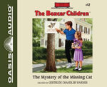 The Mystery of the Missing Cat - Gertrude Chandler Warner