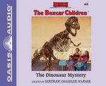 The Dinosaur Mystery - Gertrude Chandler Warner