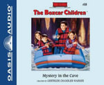 The Mystery in the Cave : Boxcar Children - Gertrude Chandler Warner
