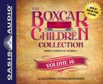 The Boxcar Children Collection Volume 16 : The Chocolate Sundae Mystery, the Mystery of the Hot Air Balloon, the Mystery Bookstore - Gertrude Chandler Warner