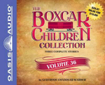 The Boxcar Children Collection Volume 36 : The Vanishing Passenger, the Giant Yo-Yo Mystery, the Creature in Ogopogo Lake - Gertrude Chandler Warner