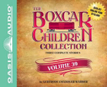 The Boxcar Children Collection Volume 39 : The Great Detective Race, the Ghost at the Drive-In Movie, the Mystery of the Traveling Tomatoes - Gertrude Chandler Warner