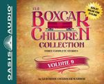 The Boxcar Children Collection Volume 9 : The Amusement Park Mystery, the Mystery of the Mixed-Up Zoo, the Camp-Out Mystery - Gertrude Chandler Warner