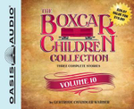 The Boxcar Children Collection Volume 10 : The Mystery Girl, the Mystery Cruise, the Disappearing Friend Mystery - Gertrude Chandler Warner