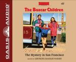 The Mystery in San Francisco : Boxcar Children - Gertrude Chandler Warner