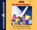 The Outer Space Mystery : Boxcar Children - Gertrude Chandler Warner