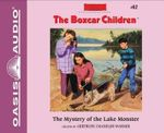 The Mystery of the Lake Monster : Boxcar Children - Gertrude Chandler Warner