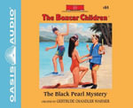 The Black Pearl Mystery : Boxcar Children - Gertrude Chandler Warner