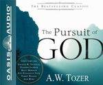 The Pursuit of God (the Definitive Classic) - A W Tozer