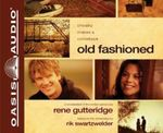 Old Fashioned - Rene Gutteridge