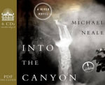 Into the Canyon : A River Novel - Michael Neale
