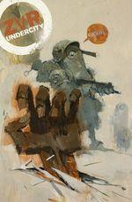 Zombies vs Robots : Undercity - Mark Torres