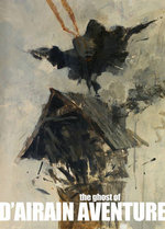 Ghost of D'Airain Aventure - Ashley Wood
