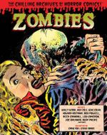 Zombies : Chilling Archives of Horror Comics Volume 3 - Gene Colan