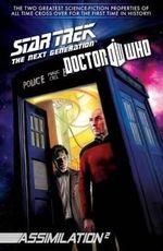 Star Trek : The Next Generation / Doctor Who: Assimilation 2 Volume 2 - J. K. Woodward